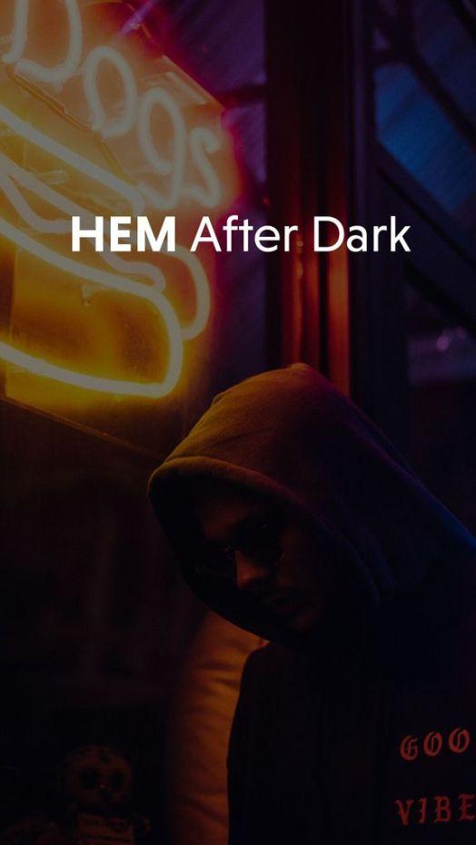 HEM after dark 2